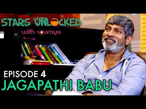 Jagapati Babu Exclusive Personal Interview to Soumya Bollapragada for #StarsUnlocked - Episode 4