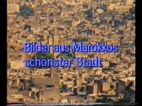 ZDF - Zauberhaftes Fes - Bilder aus Marokkos schönster Stadt 19.11.1986 (Video 2000)