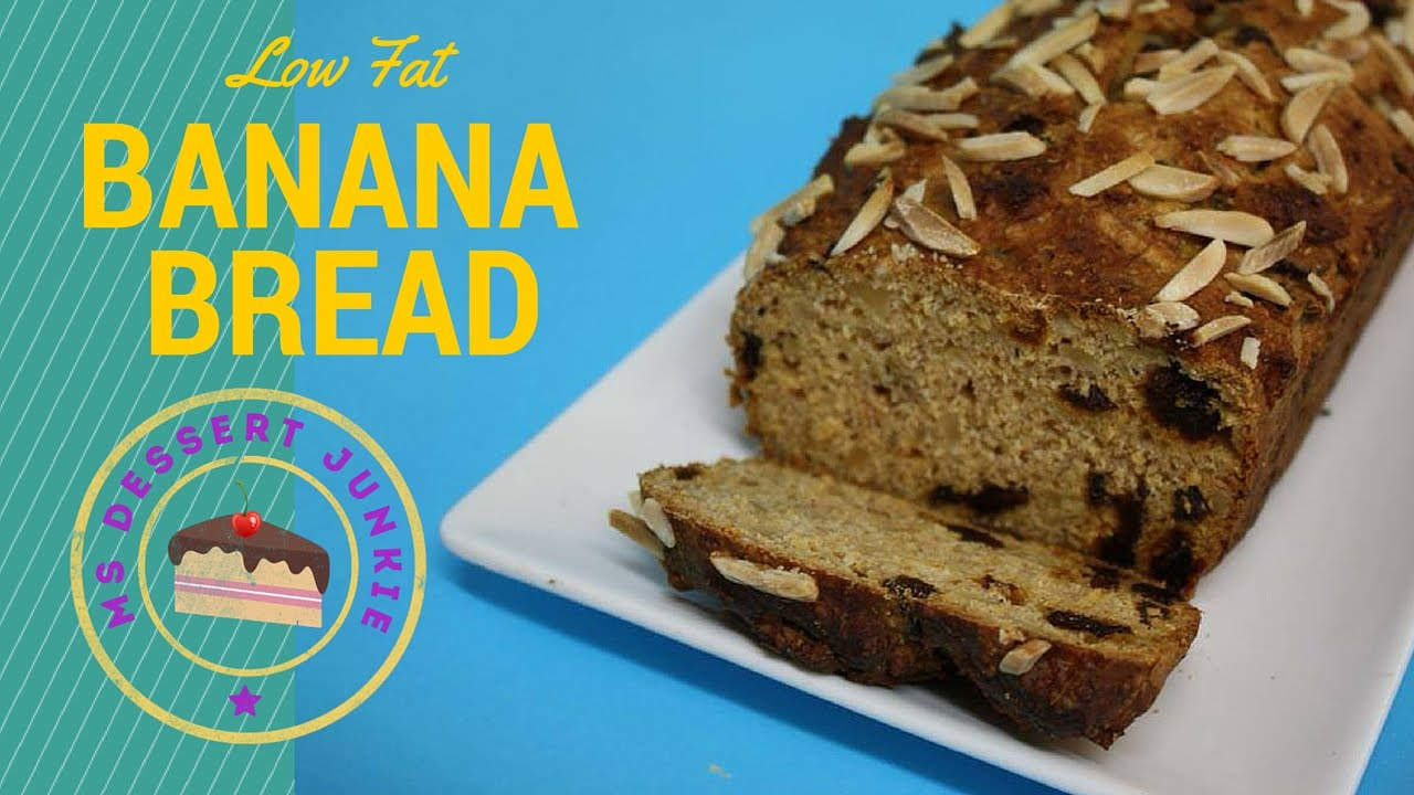 LOW FAT BANANA BREAD RECIPE | MsDessertJunkie - YouTube