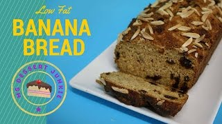 Low Fat Banana Bread Recipe  | Msdessertjunkie