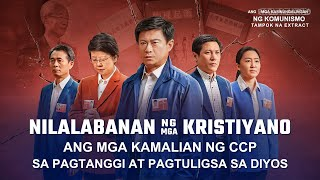 "The Absurdity of the Chinese Communist Party Condemning Religious Belief as Feudal Superstition (1/6) -""Ang Mga Kasinungalingan ng Komunismo"""
