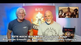 BIG SWEDE PETE KOCH discusses How to feel and be healthy and look great