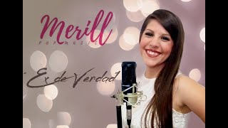 Ex de Verdad -  Merill (Cover Live Session)