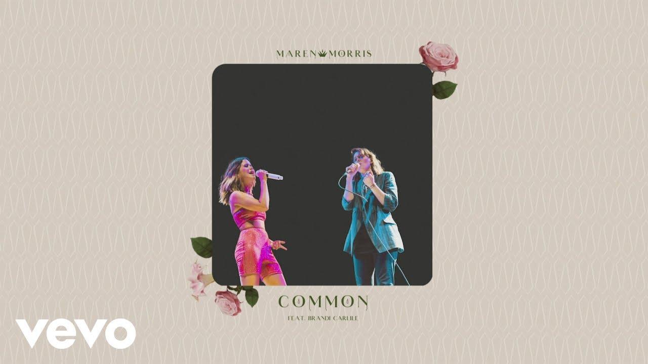 Maren Morris - Common (Audio) ft. Brandi Carlile