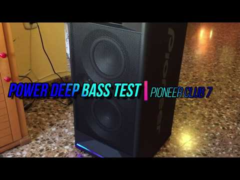 POWER DEEP BASS TEST/PIONEER CLUB 7