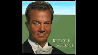 Rudolf Schock - Ach, ich hab