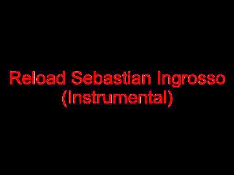 Reload Sebastian Ingrosso (INSTRUMENTAL)