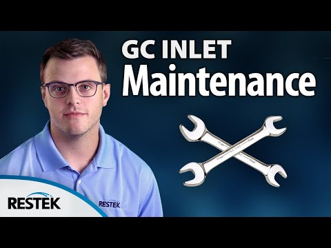 GC Inlet Maintenance