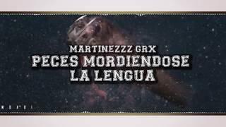 MARTINEZZZ GRX - PECES MORDIENDOSE LA LENGUA | (AUDIOWAVEFORM + VIDEOLIRYCS) [NATUREPROD]
