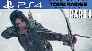 Rise of the Tomb Raider PS4 Gameplay Walkthrough Part 1 20 Year Celebration Review