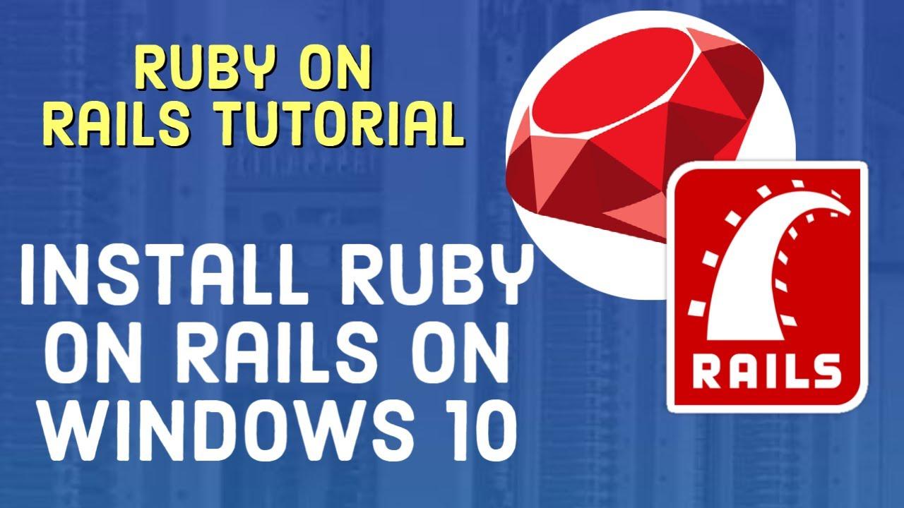 Ruby on Rails Tutorial - Install Ruby On Rails on Windows 10