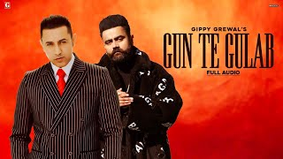 Gambar cover Gun Te Gulab : Gippy Grewal (Full Song) Amrit Maan | Ikwinder Singh | Latest Punjabi Song | Geet MP3