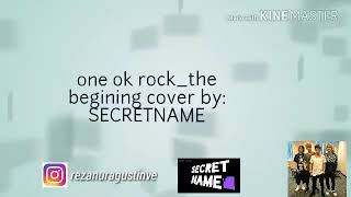 The begining one ok rock cover