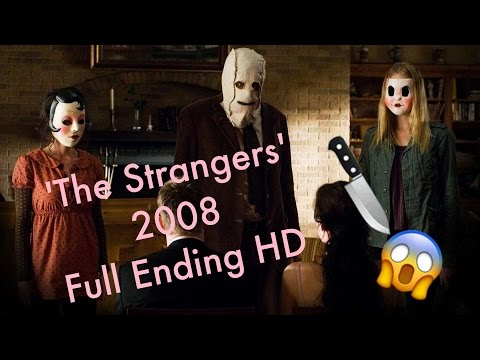 The Strangers | 2008 | Full Ending - YouTube