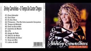 SHIRLEY CARVALHAES O TEMPO DE CANTAR CHEGOU