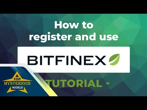 Bitfinex  2018 - Latest Instruction On Creating Accounts And Making Transactions