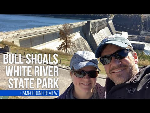 Bull Shoals White River State Park // November Camping In Arkansas // Lakeview, AR [EP 42]