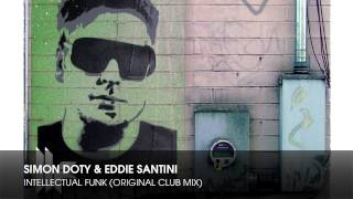 Simon Doty & Eddie Santini - Intellectual Funk (Original Club Mix)