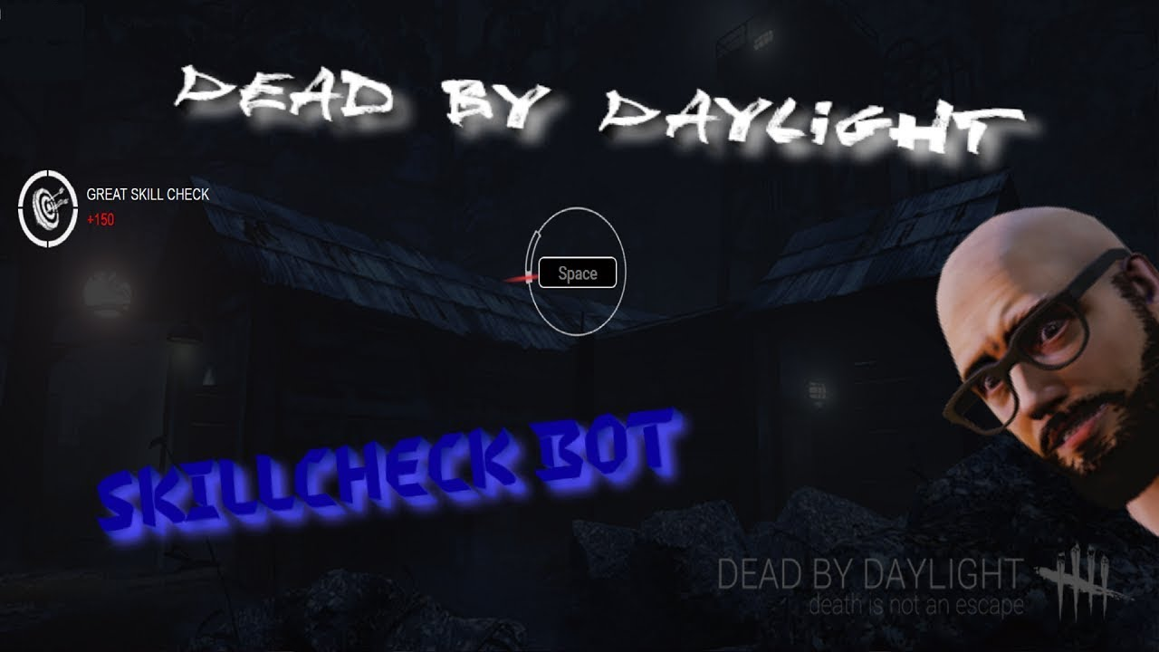 Vidos_Dudos №4  Dead by Daylight: SkillCheck Bot ☠️