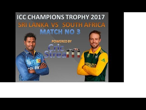 Live Srilanka vs South Africa ICC Champions Trophy, 3rd Match, Group B:  at The Oval, Jun 3, 2017