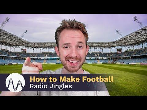 How to Make Football Radio Jingles