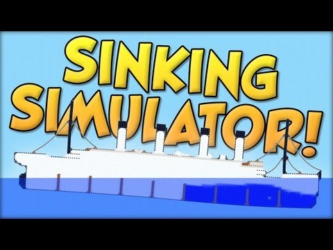 "Sinking Simulator - ""Accurate"" Sinking of the Titanic"