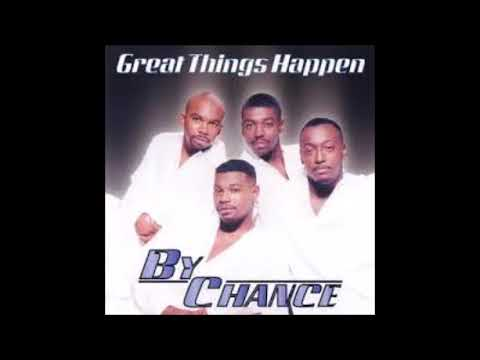 By Chance - Don't Get It Twisted (1997)