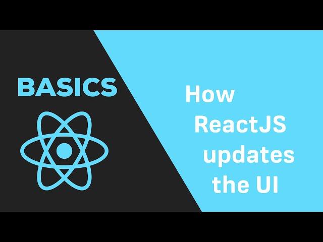 ReactJS Basics - #9 How does ReactJS update the DOM?