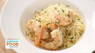 Shrimp Scampi - Everyday Food With Sarah Carey