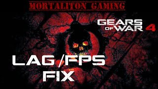 Gears of War 4 PC FPS and Lag Fix