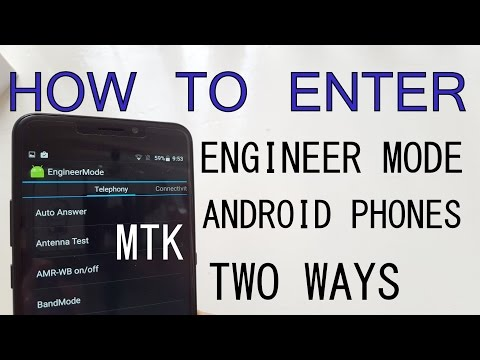 Two ways to enter Engineer mode on Android smartphones(How to?/Code/App/MTK)