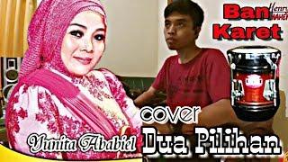Cover Kendang Yunita Ababil Dua Pilihan by Henry KDGQD