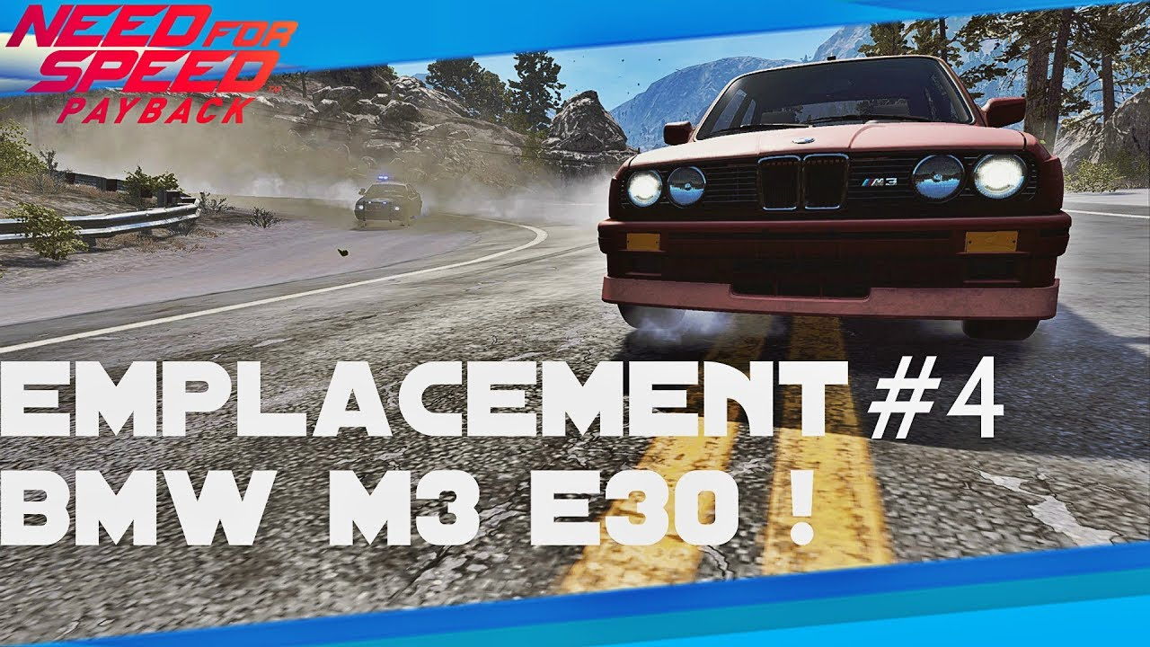 need for speed payback emplacement voiture abandonn e 4 bmw m3 e30 youtube. Black Bedroom Furniture Sets. Home Design Ideas
