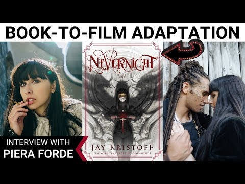 BOOK-TO-FILM ADAPTATION: NEVERNIGHT | Interview with Piera Forde | iWriterly