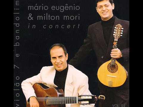 MARIO EUGENIO & MILTON MORI IN CONCERT - MURMURANDO JACOB BANDOLIM - VIOLAO 7 CORDAS