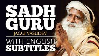 ENGLISH SPEECH | SADHGURU: Developing an Inclusive Consciousness (English Subtitles)