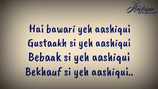 Yeh hai aashiqui full song lyrics