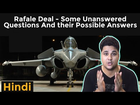 Rafale Deal- Some Unanswered Questions And their Possible Answers