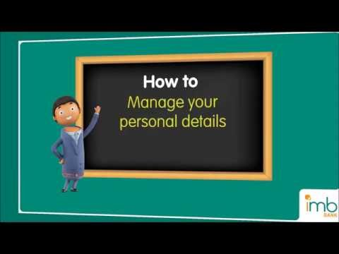 Internet Banking: How to Manage your personal details