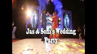 Soni & Jas's Wedding Party || Mandy Dhillon || Vid-Ego