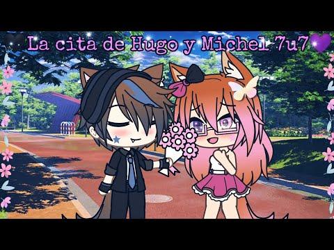 💜Hugo Y Michel Tienen Una Cita Romántica 7u7💜//Valeria Gtz (Gacha Life)