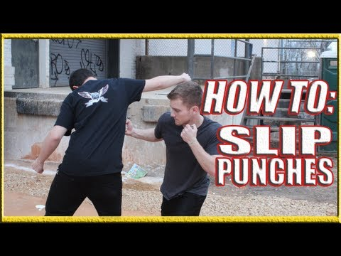 How to Slip a Punch in a Fight