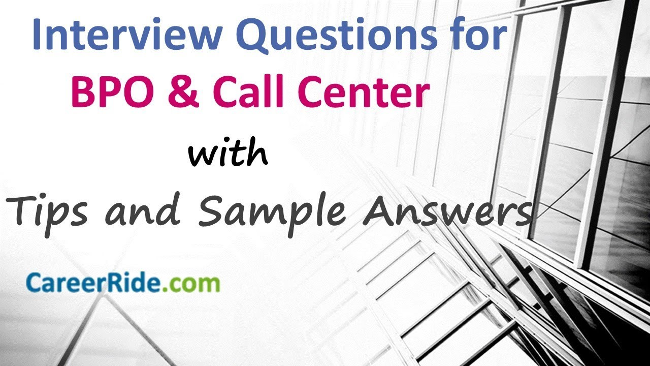 Call Center Interview: BPO Interview Questions and Answers ...