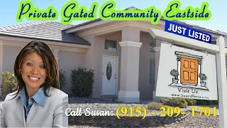 El Paso Homes For Sale 79936 - Private Gated Community El Paso Living at it's Finest