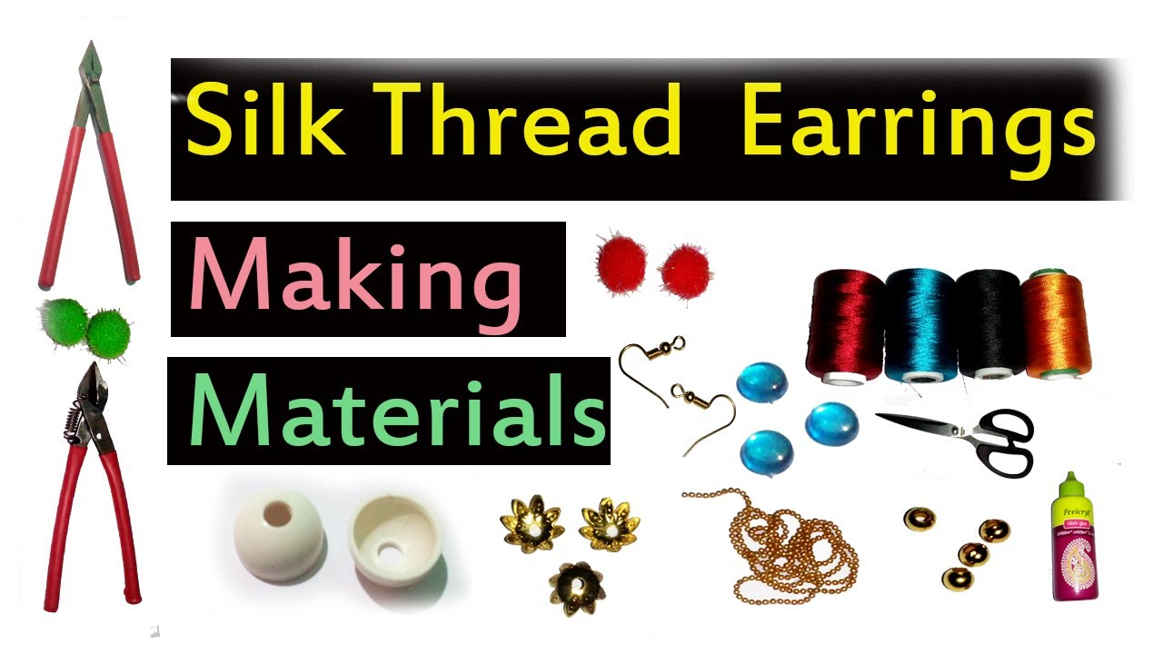 Silk thread earrings making materials youtube for Making hut with waste material