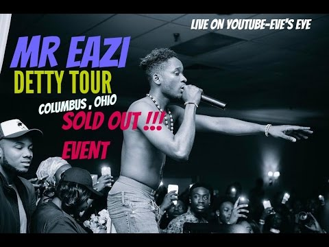 MR EAZI EXPERIENCE | DETTY TOUR | COLUMBUS OHIO CONCERT| EVE'S EYE |AFTER PARTY TWIST LOUNGE
