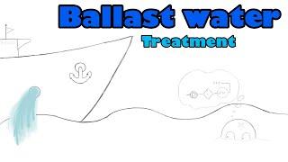 Системы обработки баластных вод. Ballast Water Treatment System. Биологическое загрязнение воды.