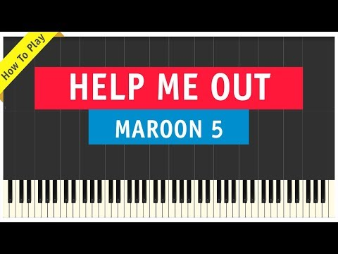 Maroon 5 ft. Julia Michaels - Help Me Out - Piano Cover (How To Play Tutorial)