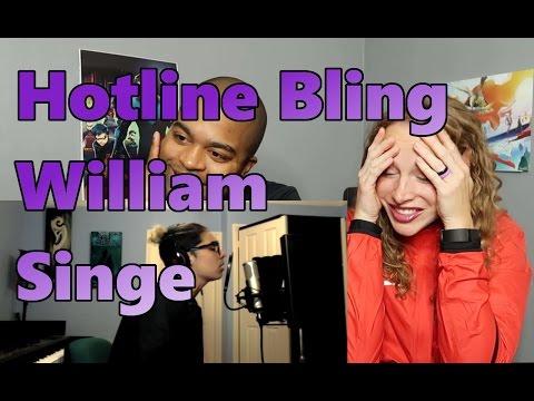 Hotline Bling   Drake William Singe Cover (Reaction 🔥)