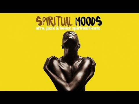 2 Hours Best Jazz & Afro House Music - Top Jazz House Spiritual Beats Chill